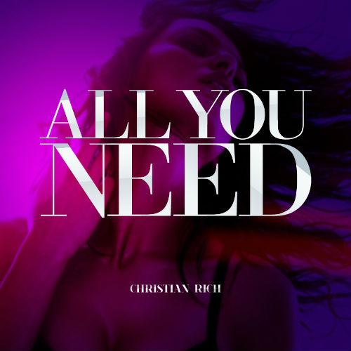Christian Rich - All You Need