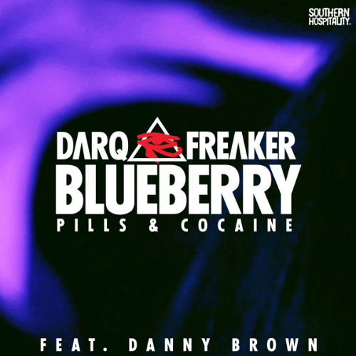 Darq E Freaker featuring Danny Brown - Blueberry (Pelican Fly All-Stars Remix)