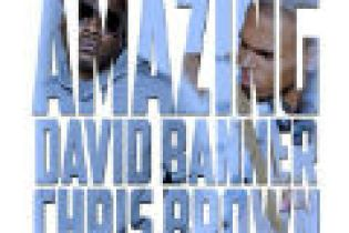 David Banner featuring Chris Brown - Amazing