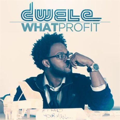 Dwele – What Profit