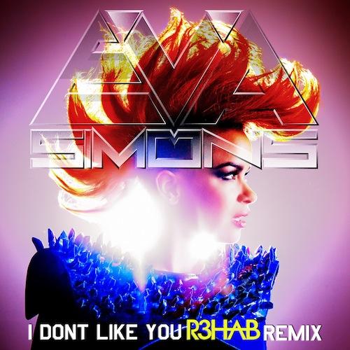 Eva Simons - I Don't Like You (Remixes)
