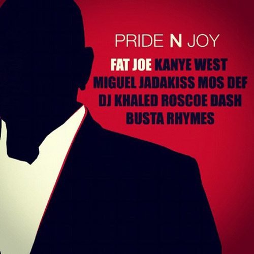 Fat Joe featuring Kanye West, Miguel, Jadakiss, Mos Def, DJ Khaled, Roscoe Dash & Busta Rhymes - Pride N Joy