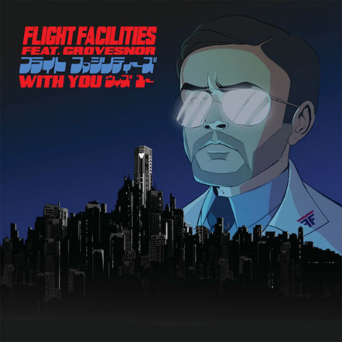 Flight Facilities featuring Grovesnor - With You