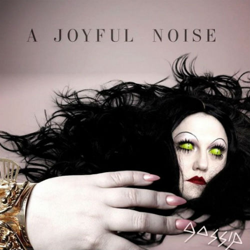Gossip - A Joyful Noise (Full Album Stream)