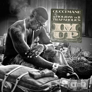 Gucci Mane featuring 2 Chainz - I'm Up
