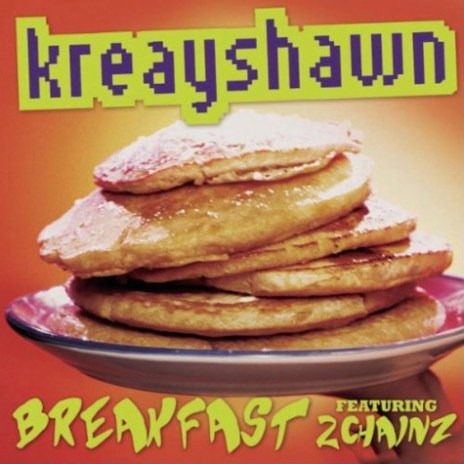 Kreayshawn featuring 2 Chainz - Breakfast (Syrup)