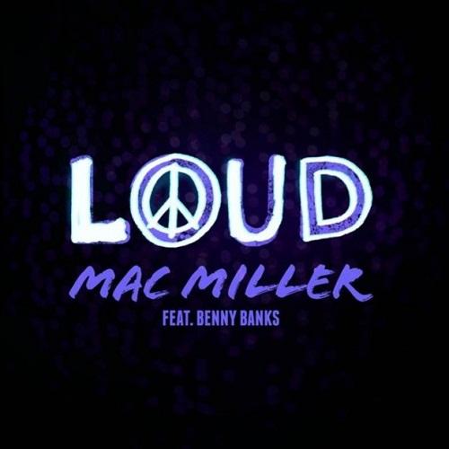 Mac Miller featuring Benny Banks - Loud