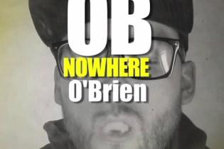 OB O'Brien - Nowhere
