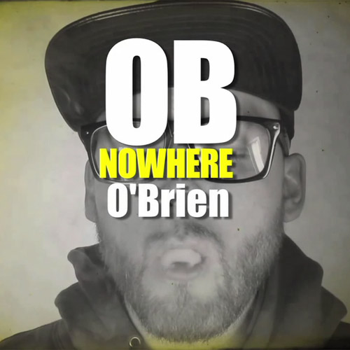 OB O'Brien - Nowhere
