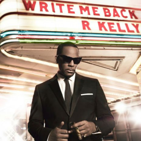 R. Kelly – Write Me Back (Album Cover & Tracklist)