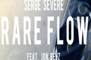 Serge Severe (Animal Farm) featuring Jon Belz - Rare Flow