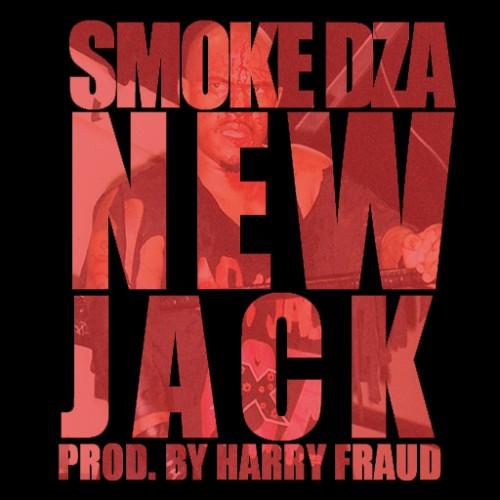 Smoke DZA x Harry Fraud - New Jack