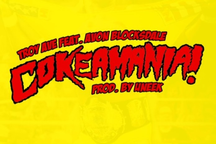 Troy Ave featuring Avon Blocksdale - COKeAMANiA