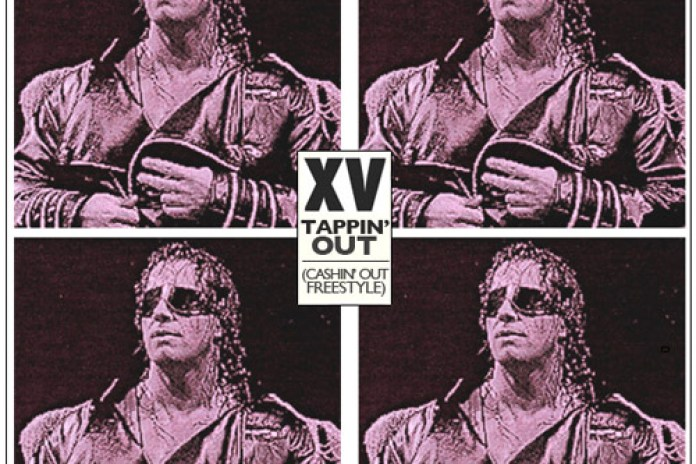XV - Tappin' Out