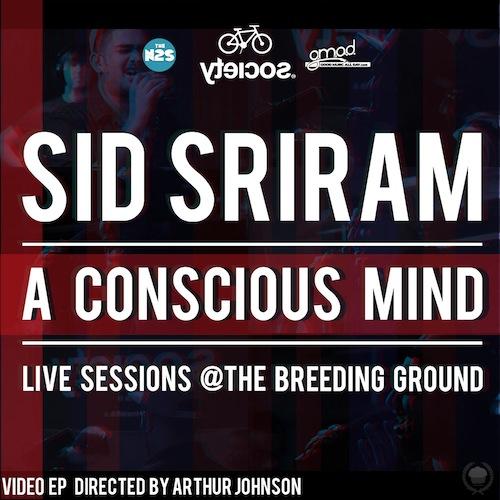 Sid Sriram - A Conscious Mind (Live Sessions EP)