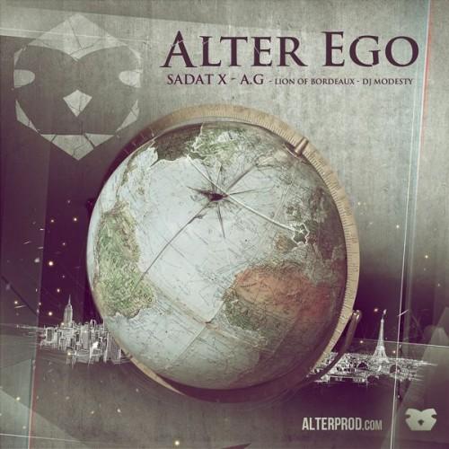 Alterbeats featuring Sadat X, A.G. & Lion of Bordeaux - Alter Ego