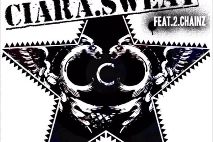 Ciara featuring 2 Chainz - Sweat