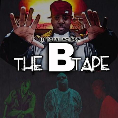 DJ Total Eclipse (The X-Ecutioners) - The B Tape