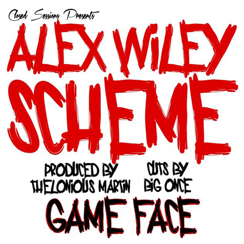 Alex Wiley, Scheme, Thelonius Martin & Big Once - Game Face