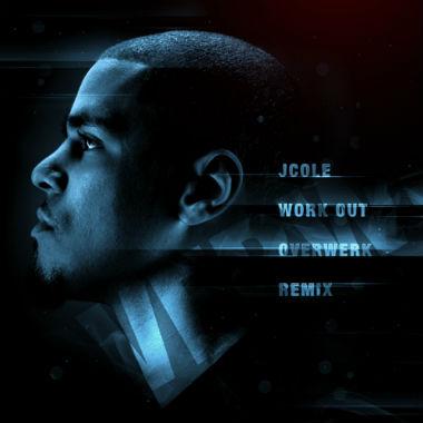 J. Cole - Werk Out (OVERWERK Remix)