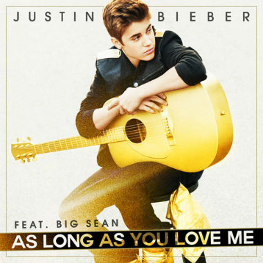 Justin Bieber featuring Big Sean - As Long As You Love Me
