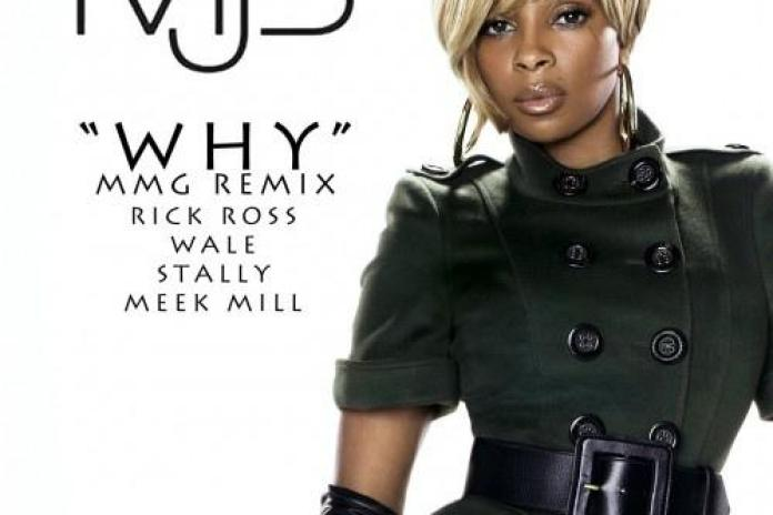 Mary J. Blige featuring Rick Ross, Wale, Stalley & Meek Mill - Why (Remix)