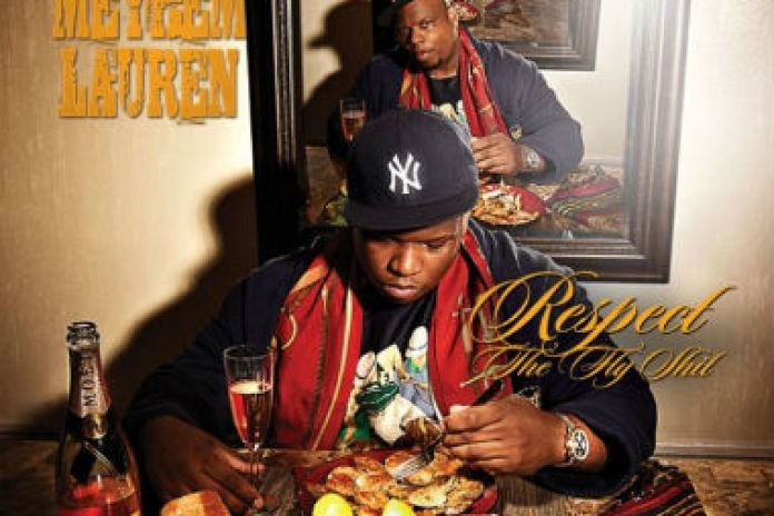 Meyhem Lauren - Respect The Fly Sh*t (Mixtape)