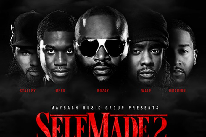 Maybach Music Group - Self Made Vol. 2 (Full Album Stream)