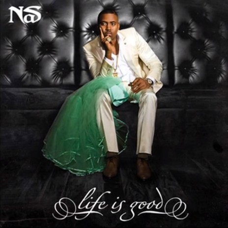 Nas - Life Is Good (Album Cover)