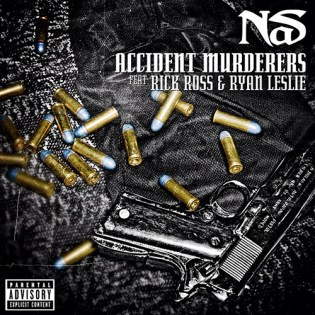 Nas featuring Rick Ross & Ryan Leslie - Accident Murderers (Remix)