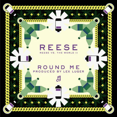 Reese - Round Me