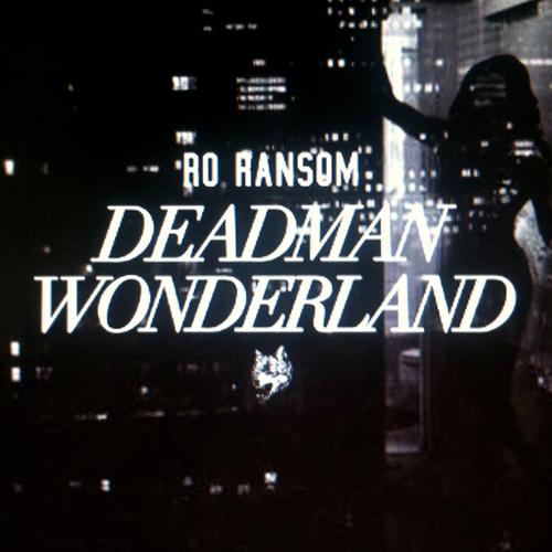 Ro Ransom - Deadman Wonderland