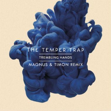 The Temper Trap - Trembling Hands (Magnus & Timon Remix)