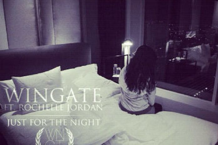 Wingate featuring Rochelle Jordan - Just For The Night