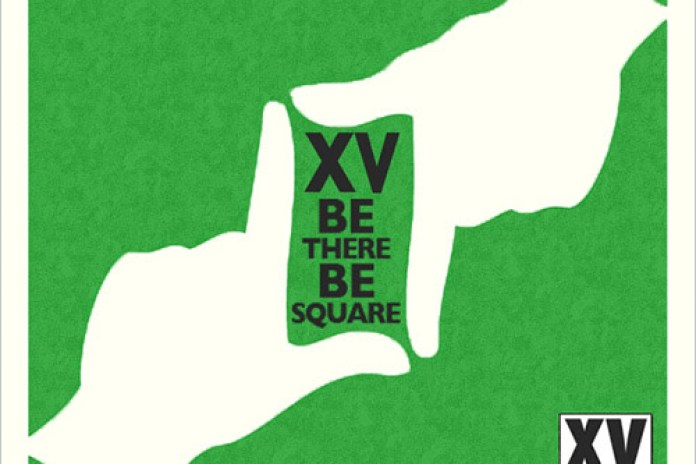 XV - Be There, Be Square