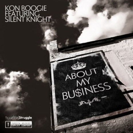 Kon featuring Silent Knight - About My Business