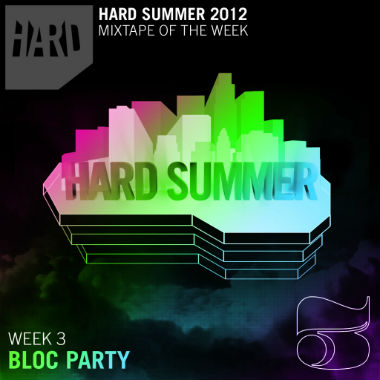 Bloc Party - Hard Summer Mix