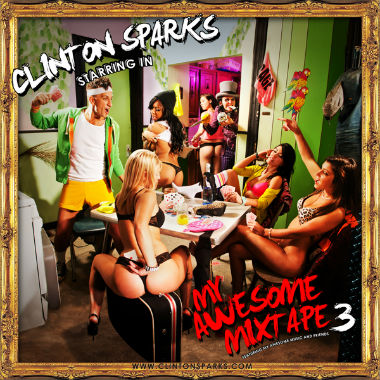 Clinton Sparks - My Awesome Mixtape 3