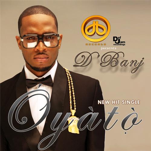 D'Banj - Oyato