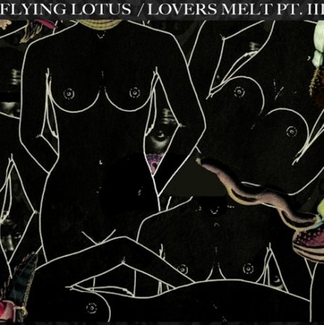 Flying Lotus - Lovers Melt 3 Mix