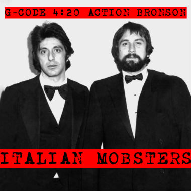 G-Code 4:20 featuring Action Bronson - Italian Mobsters