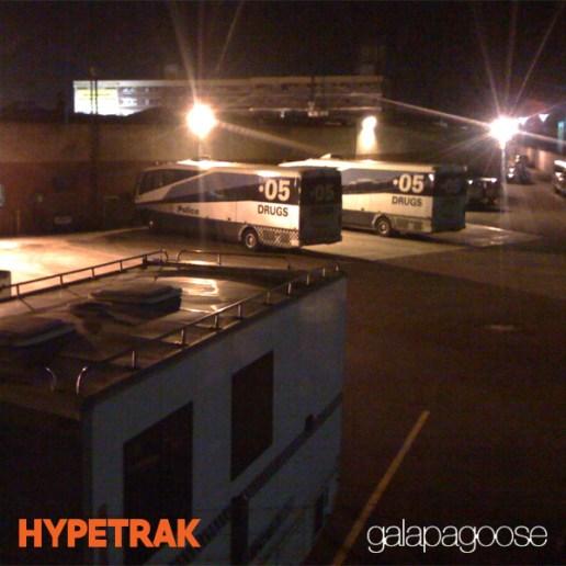 galapagoose - HYPETRAK Mix