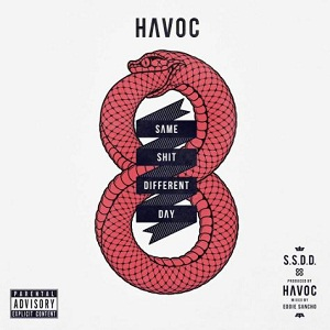 Havoc – Same Sh*t Different Day