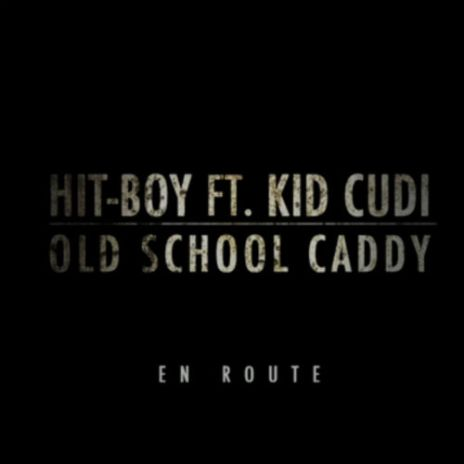 Hit-Boy featuring KiD CuDi - Old School Caddy (Teaser)