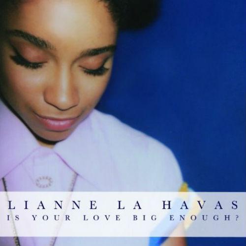 Lianne La Havas - Is Your Love Big Enough? (Full Album Stream)
