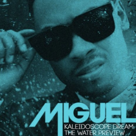Miguel - Kaleidoscope Dream: Water Preview (Full EP Stream)