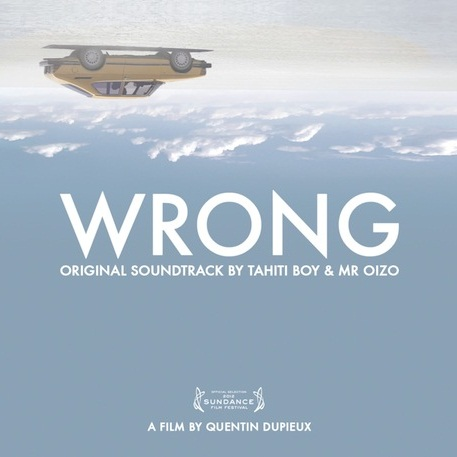 Mr. Oizo & Tahiti Boy - Ronnie (Wrong OST)