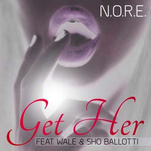 N.O.R.E. featuring Wale & Sho Ballotti - Get Her / Bloody Money