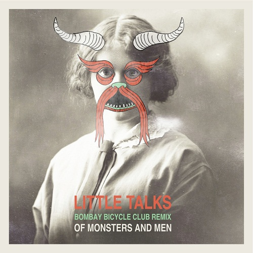 Of Monsters And Men - Little Talks (Bombay Bicycle Club Remix)