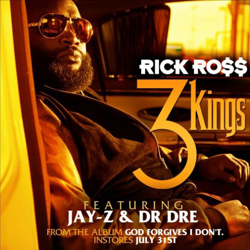 Rick Ross featuring Jay-Z & Dr. Dre - 3 Kings (Artwork)